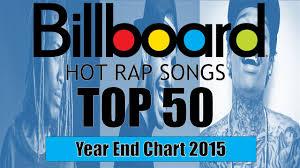 Top 50 Best Billboard Rap Songs Of 2015 Year End Chart