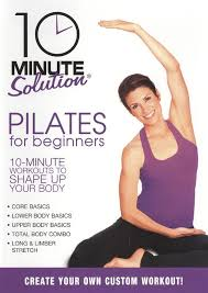 10 minute solution pilates for beginners dvd english 2010 larger