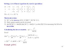 17 matrix inversion 1 m 1 is the inverse of m if mm