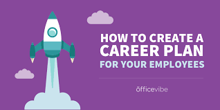 career plan how to create a career plan for your employees