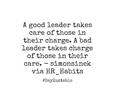 Bad Leadership Quotes Magnificent Bad Leadership Quotes Awesome Quote About A Good Leader Takes Care