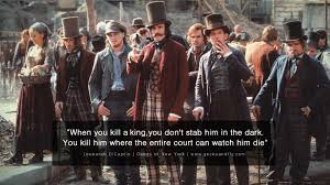 gangs of new york quotes leonardo dicaprio gangs of new york quotes leonardo dicaprio awesome and quotes