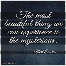 Mysterious Beauty Quotes Best of The Most Beautiful Thing We Can Experience Is The Mysterious