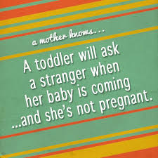 Toddler Quotes Magnificent Mom Quotes Toddler Truths Momminghubb