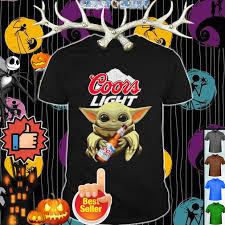 Coors Light Is The Best Baby Yoda Hug Coors Light Shirt