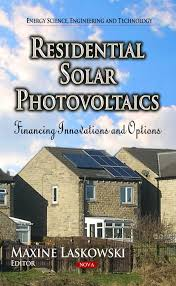Residential Solar Photovoltaics: Financing Innovations and Options – Nova  Science Publishers