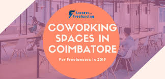 Freelance Graphic Designer Jobs In Coimbatore Best 8 Coworking Spaces In Coimbatore For Freelancers In 2019