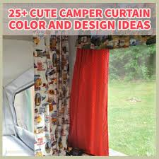 Campervan Design Curtains 25 Cute Camper Curtain Color And Design Ideas Camper