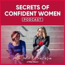 Secrets of Confident Women Podcast