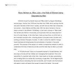 nora helmer vs miss julie the role of women being degraded by  document image preview