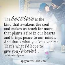 Quotes About Love The Best Love Is The Kind That Awakens The Soul New Good Mor Loving Quotage
