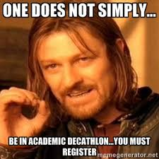One does not simply... Be in Academic Decathlon...you must ... via Relatably.com
