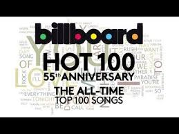 Youtube Top Charts All Time Billboard Hot 100 55th Anniversary The All Time Top 100