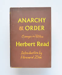 the best howard zinn ideas anti social anarchy and order essays in politics by herbert introduction by howard zinn