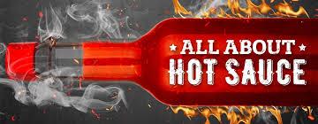 History Of Hot Sauce Hot Sauce Facts Webstaurantstore