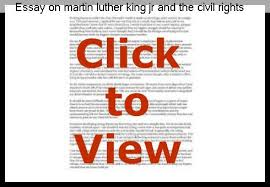 essay on martin luther king jr and the civil rights movement term  essay on martin luther king jr and the civil rights movement