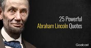 Abraham Lincoln Quote Delectable Abe Lincoln Quotes On Life Captivating Abraham Lincoln Quotes On