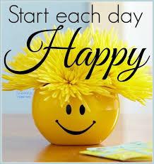 start each day happy good morning