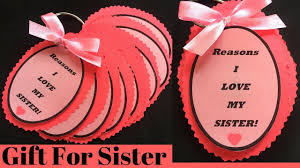 gift for sister reasons i love my sister sister birthday gift ideas gift for sister handmade