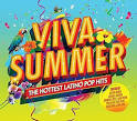 Viva Summer: The Hottest Latino Pop Hits