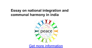 essay on national integration and communal harmony in essay on national integration and communal harmony in google docs