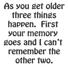 Image result for quotes images old funny