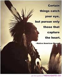 Native American Motivational Quotes Native American Sayings Classy Native American Love Sayings