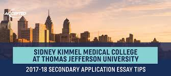 secondary app sidney kimmel medical college at thomas jefferson the guide here to learn how to ace your med school secondary essays