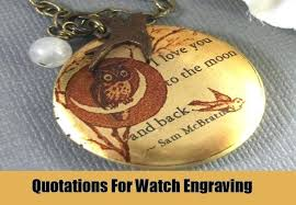 Watch Engraving Quotes Awesome Love Quotes For Engraving As Well As Quotes Engraving Suggestions To