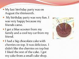 friends birthday  y essayessay topics  you celebrate your birthday party   some friends last week in arestaurant  it was a great success and you and your friends