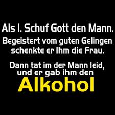 Gr 1601 Gott Schuf Männer Trinken Fun Shirt Sprüche