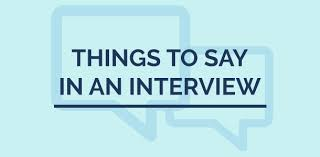 best things to say in an interview 7 best things to say in an interview job kurakani merojob