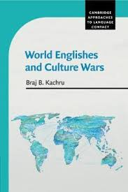 Cambridge Approaches To Language Contact World Englishes