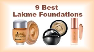 9 best lakme foundations available in india with