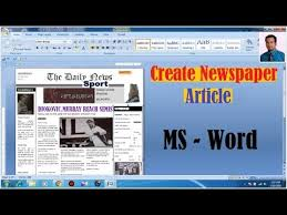 How To Make A Newspaper Template On Microsoft Word How To Make A Newspaper Article On Microsoft Word 2007