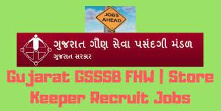 Gujarat Gsssb Fhw Store Keeper Upcoming Recruit Jobs 2019 Form