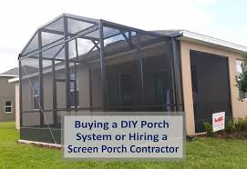ing a screen porch system or hiring a screen porch contractor