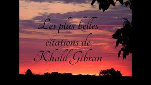 Les Plus Belles Citations De Khalil Gibran