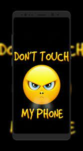 Don't Touch My Phone Wallpapers for ...