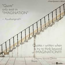 Stairs Quotes Unique Quotes R Written When U Quotes Writings By Shubhi Jain