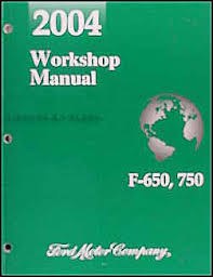 2004 ford f650 f750 medium truck wiring diagram manual original 2004 ford f650 f750 medium truck repair shop manual original