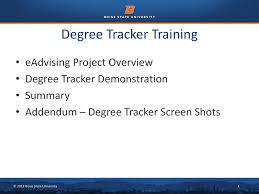 Tracker Training Welcome Degree Tracker Training