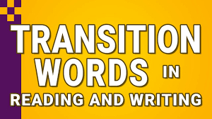 Transistion Words Transition Words In Reading And Writing Youtube