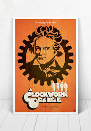 a clockwork orange illustration movie poster a clockwork orange  a clockwork orange illustration movie poster a clockwork orange movie poster a clockwork orange movie poster beethoven