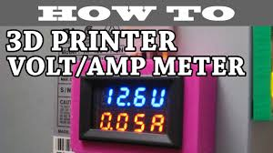 how to volt amp meter 3d printer project wiring diagram youtube 12 volt amp meter wiring diagram how to volt amp meter 3d printer project wiring diagram