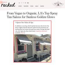 Racked La Racked La April 2015 Queen Bee On Top Spray Tan Salon List