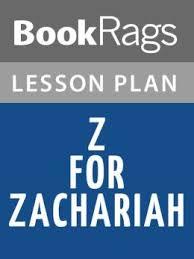 z for zachariah essay z for zachariah study guide