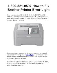 Hl 2230 Toner Light 1 800 821 0597 How To Fix Brother Printer Error Light By