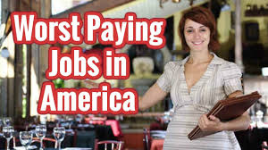 The Top 10 Worst Paying Jobs In America Surprisingly Low Paid