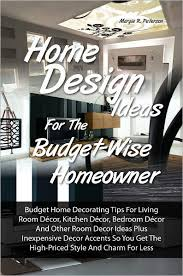 Kitchen Interior Design Tips Stunning Home Design Ideas For The BudgetWise Homeowner Budget Home